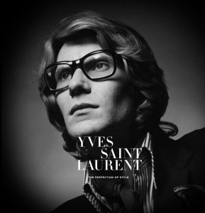 Yves Saint Laurent: The Perfection of Style -2016.9.12-