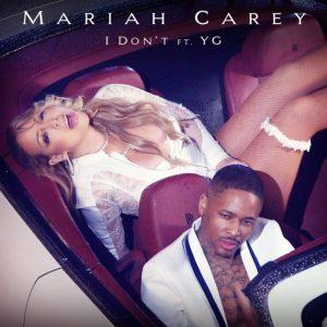 Mariah Carey X I Don't -2017.2.1-